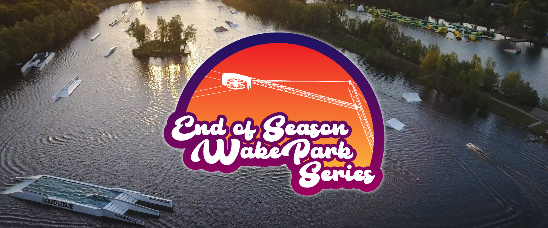End of Season WakePark Series